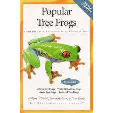 AVS - Popular Tree Frogs (Author Philippe de Vosjoli, Robert Mailloux and Drew Ready)