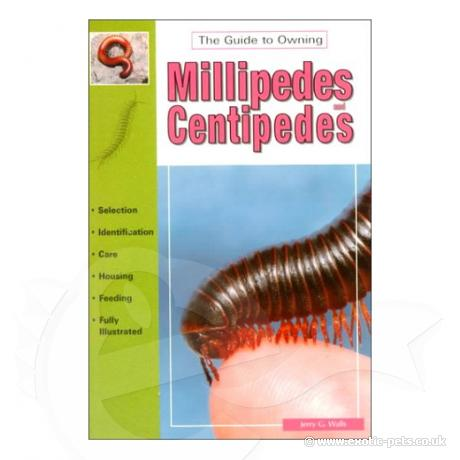 Guide to Owning Millipedes and Centipedes, The
