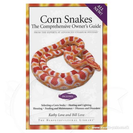 Corn Snakes: The Comprehensive Owners Guide