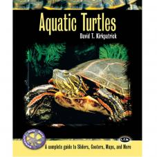 Complete Herp Care - Aquatic Turtles (Author David T. Kirkpatrick)