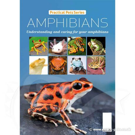 Practical Pet Series - Amphibians