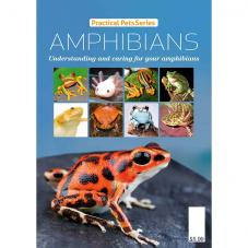 Practical Pet Series - Amphibians (Information on Amphibians)